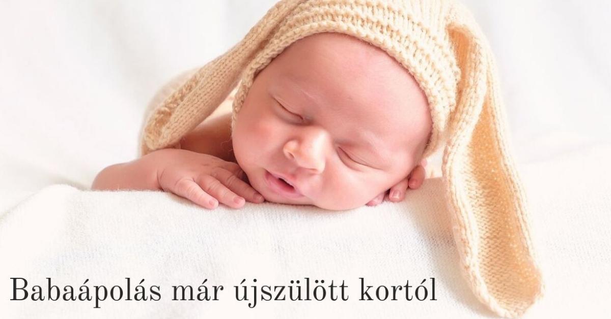 babaápolás újszülött kortól